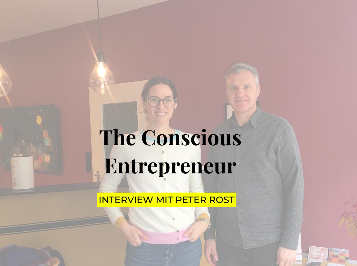 Interview mit Peter Rost Conscious Entrepreneurship